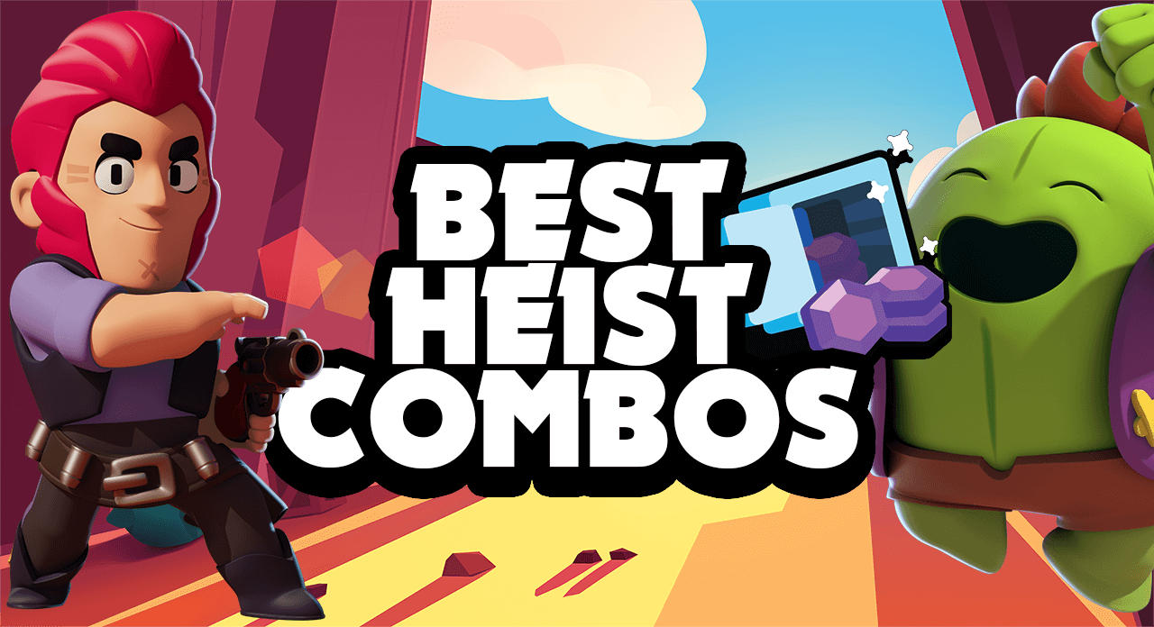 Best Tips and Team Compositions For Winning Heist Mode in Brawl Stars Brawl Stars UP!