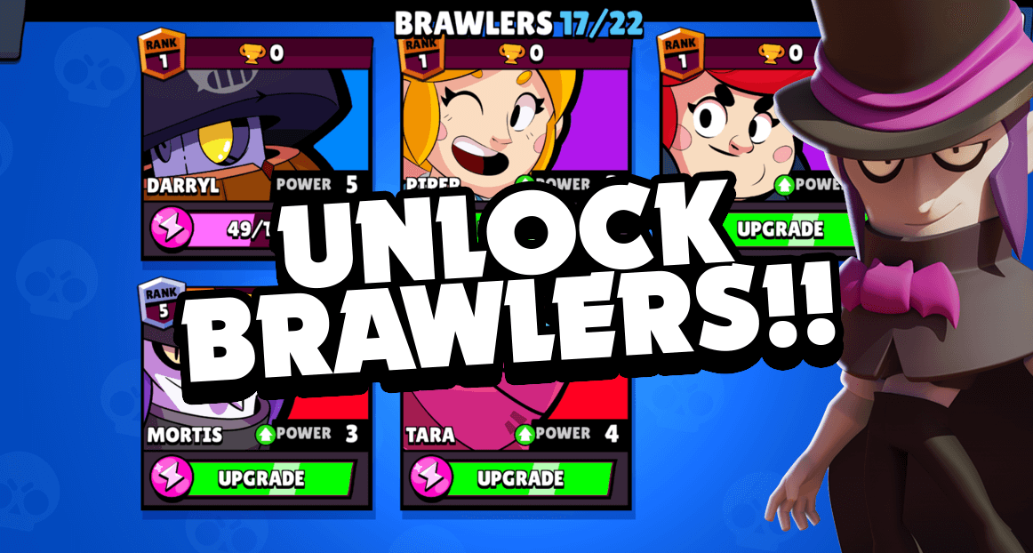 unlock and get brawl stars brawlers