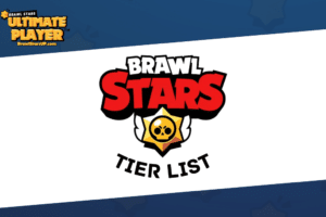 2021 Brawl Stars Tier List