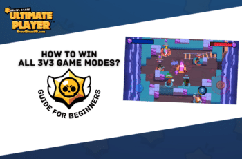 How To Win All Brawl Stars 3V3 ModesGuide For Beginners