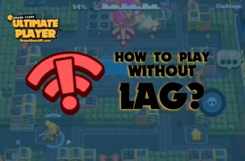How To Play Brawl Stars Without Lag